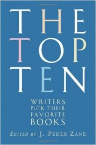 The Top Ten - Writers Pick Their Favorite Books